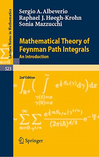 Mathematical Theory of Feynman Path Integrals: An Introduction (Lecture Notes in Mathematics Book 523) (English Edition)