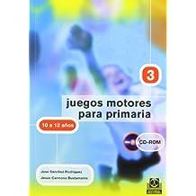 JUEGOS MOTORES PARA PRIMARIA -10 a 12 años- (Libro+CD): IV (Educación Física/Pedagogía/Juegos) - 9788480197991