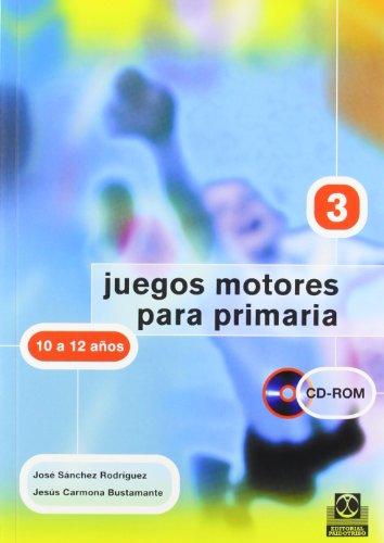 JUEGOS MOTORES PARA PRIMARIA -10 a 12 años- (Libro+CD): IV (Educación Física / Pedagogía / Juegos) - 9788480197991