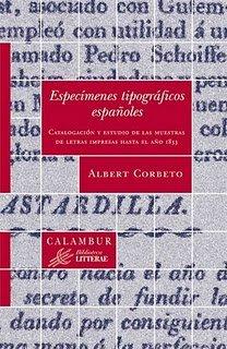 Descargar Libro Libro Especímenes tipográficos españoles (Biblioteca Litterae) de Albert Corbeto