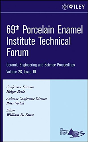 69th Porcelain Enamel Institute Technical Forum: Ceramic Engineering and Science Proceedings, Volume 28, Issue 10 (Ceramic Engineering and Science Proceedings, Cocoa Beach, Band 28) Enamel Cast