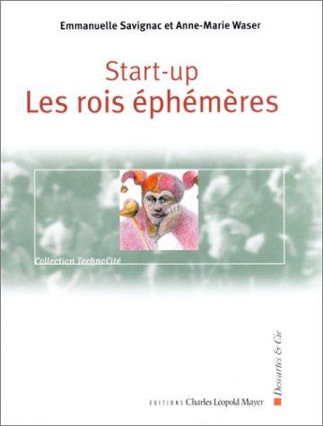 Start-Up : Les Rois éphémères
