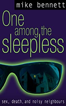 One Among the Sleepless by [Bennett, Mike]