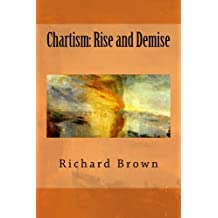 Chartism: Rise and Demise: Volume 2 (Reconsidering Chartism)