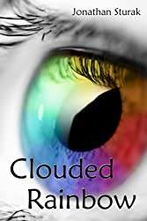 Clouded Rainbow (English Edition)