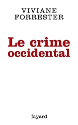 Le crime occidental