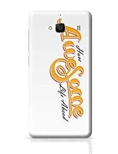 PosterGuy Have Awesome Life Ahead Typography Redmi 2 / Redmi 2 Prime Cover