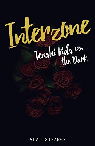 INTERZONE: Tenshi Kids vs. the dark por Vladimir Strange