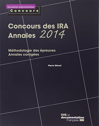 Concours des IRA - Annales 2014 - Mthodologie des preuves. Annales corriges
