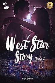 West Star Story 2
