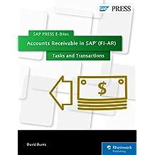 Accounts Receivable in SAP (FI-AR): Tasks and Transactions (SAP PRESS E-Bites Book 41) (English Edition)