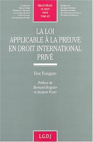 La loi applicable à la preuve en droit international privé