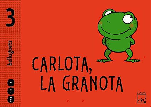 Carpeta anual Carlota, la granota 3 anys. Belluguets - 9788421840726