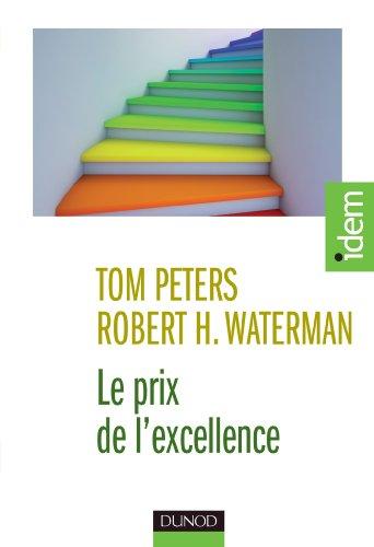 Le prix de l'excellence - Les 8 principes fondamentaux de la performance par Tom Peters