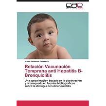 Relación  Vacunación Temprana anti Hepatitis B-Bronquiolitis