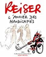 L'année des handicapés de Reiser