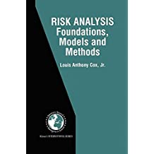 Risk Analysis: Foundations, Models, and Methods