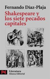 Shakespeare y los siete pecados capitales (El Libro De Bolsillo - Literatura) por Fernando Díaz-Plaja