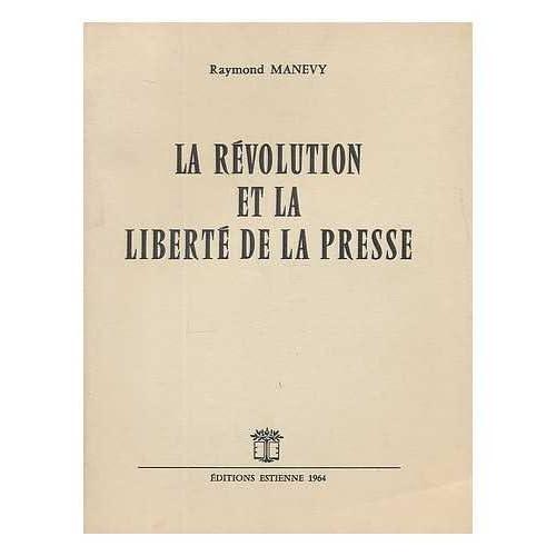 La Revolution et la liberte de la presse