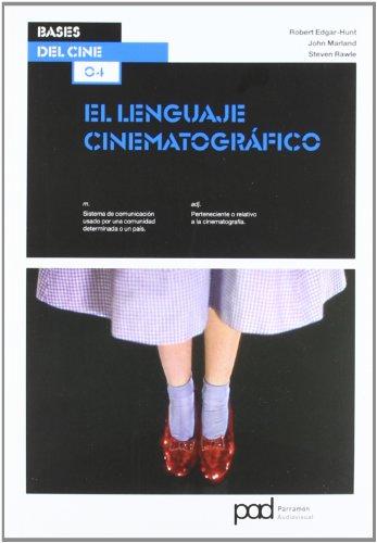 EL LENGUAJE CINEMATOGRAFICO (Bases del cine)