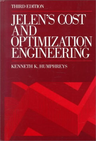 Jelen's Cost and Optimization Engineering por Kenneth Humphreys