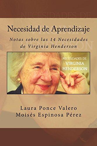 Necesidad de Aprendizaje: Volume 14 (Notas sobre las 14 Necesidades de Virginia Henderson)