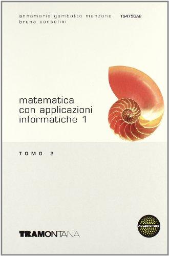 Matematica con applicazioni informatiche. Per gli Ist. tecnici commerciali: 1