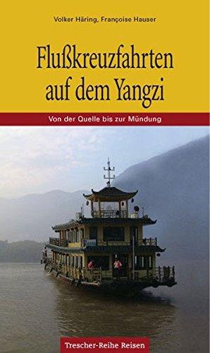 flusskreuzfahrten-auf-dem-yangzi-yang-tse-von-der-quelle-bis-zur-mundung-trescher-reihe-reisen