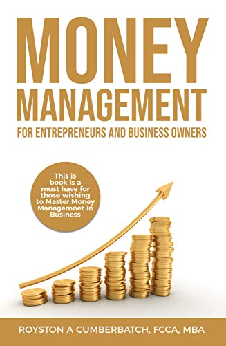 Money Management For Entrepreneurs and Business Owners (English Edition)