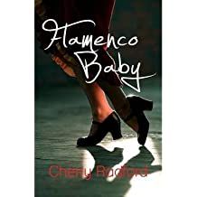 [ FLAMENCO BABY ] by Radford, Cherry ( Author) Feb-2013 [ Paperback ]