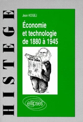 Économie et technologie de 1880 à 1945