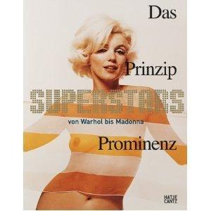 superstars-das-prinzip-prominenz-von-warhol-bis-madonna-kartoniert-mit-klarsichthulle