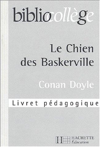 Le Chien des Baskerville, Conan Doyle : Livret pédagogique