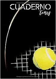 Cuardeno tenis: Diario para los aficionados al tenis - amateur o profesional - pasión por el tenis - deporte de raqueta  100 páginas en formato de 7*10 pulgadas