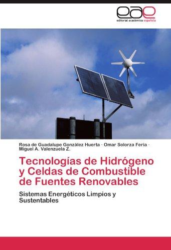 Descargar gratis Tecnologias de hidrogeno y celdas de combustible de fuentes renovables EPUB!