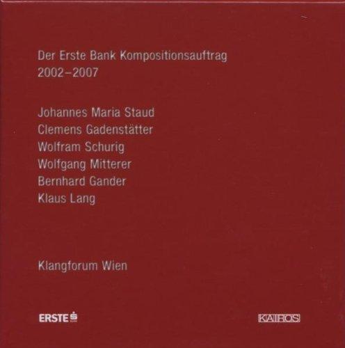 Der Erste Bank Kompositionsauftrag. Klangforum Wien.