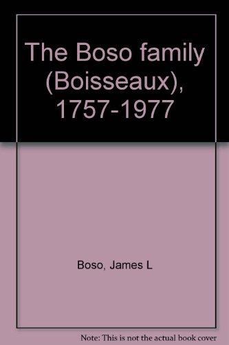The Boso family (Boisseaux), 1757-1977