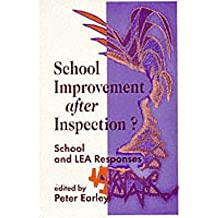 [School Improvement After Inspection?: School and LEA Responses] (By: Peter Earley) [published: December, 1998]