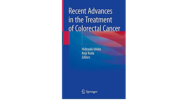 Buy Recent Advances In The Treatment Of Colorectal Cancer Book Online At Low Prices In India Recent Advances In The Treatment Of Colorectal Cancer Reviews Ratings Amazon In