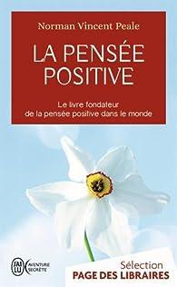 La pensée positive par Norman Vincent Peale