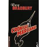 Cronicas marcianas/ Alien Chronicles (Biblioteca Ray Bradbury, Band 3)