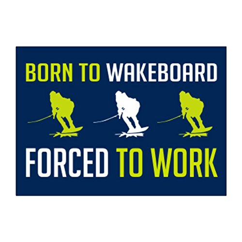 Teeburon BORN TO Wakeboard , FORCED TO WORK Aufkleber Packung x4