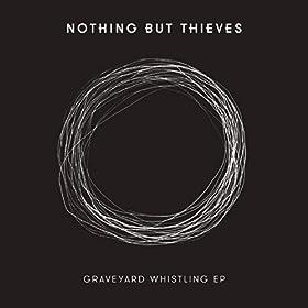Graveyard Whistling - EP [Explicit]