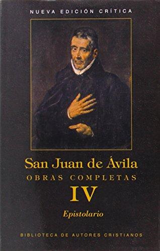 Obras completas de San Juan de Ávila. IV: Epistolario: 4 (MAIOR)
