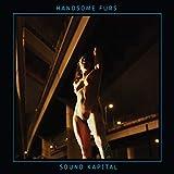 Songtexte von Handsome Furs - Sound Kapital