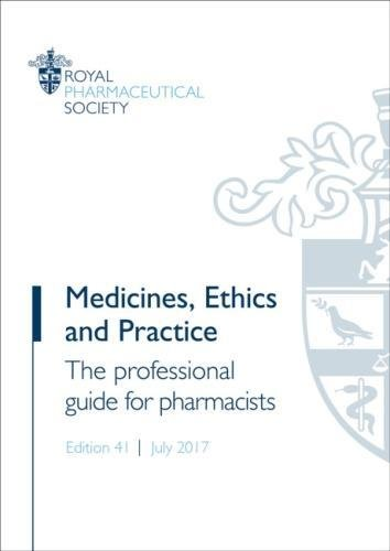 Medicines, Ethics and Practice 2017: The professional guide for pharmacists par Royal Pharmaceutical Society