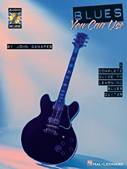 Blues You Can Use (Music Instruction) par [Ganapes, John]