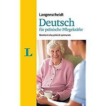 Langenscheidt Deutsch für polnische Pflegekräfte: Niemiecki dla polskich opiekunek (Langenscheidt Berufssprachführer)