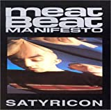 Meat Beat Manifesto: Satyricon (Audio CD)