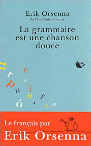 """<a href=""""/node/271"""">La grammaire est une chanson douce</a>"""